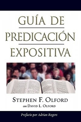 Guía de Predicación Expositiva (Rústica) [Libro]