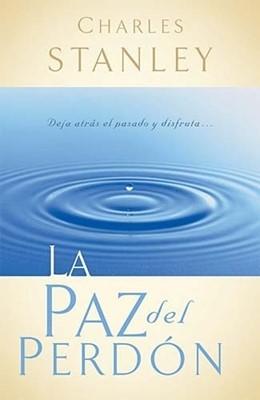 La Paz del Perdón (Rústica) [Libro]