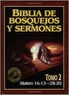 Biblia de Bosquejos y Sermones - Tomo 2 - Mateo 16 - 28 (Rústica) [Libro]