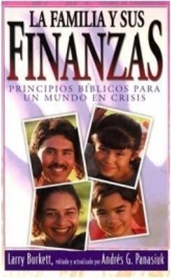 La Familia y sus Finanzas (Rústica) [Libro]