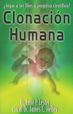 Clonación Humana (Rústica) [Libro]