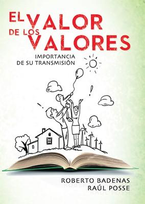 El Valor de los Valores (Rústica) [Libro]