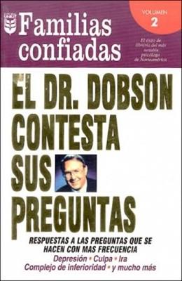 El Dr. Dobson contesta sus preguntas: Familias confiadas Nº2 (Rústica) [Libro]