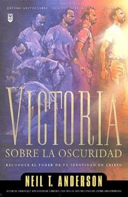 Victoria sobre la Oscuridad (Rústica) [Libro]