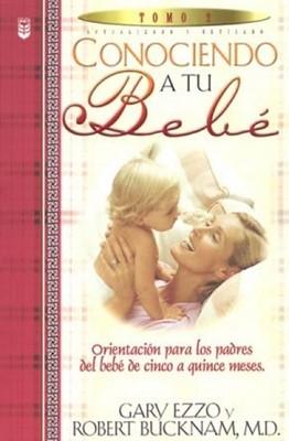Conociendo a tu bebé Tomo 2 (Rústica) [Libro]