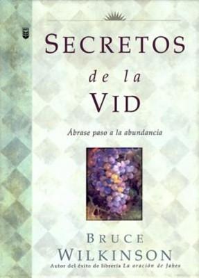Secretos de la Vid (Tapa Dura) [Libro]