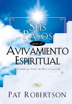 Seis Pasos para el Avivamiento (Rústica) [Libro]