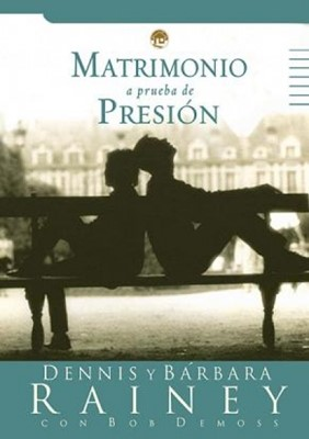 Matrimonio a Prueba de Presión (Rústica) [Libro]
