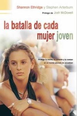 La Batalla de Cada Mujer Joven (Rústica) [Libro]