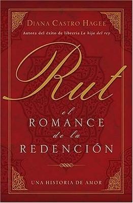 Ruth: El Romance de la Redención (Rústica) [Libro]