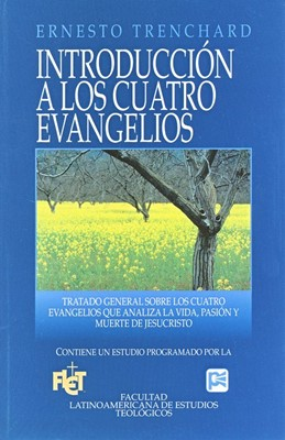 Introducción a los cuatro evangelios (Tapa Suave) [Libro]