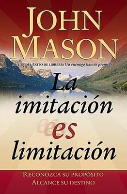 La Imitación es Limitación (Rústica) [Libro]