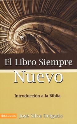 El Libro siempre Nuevo (Rústica) [Libro]