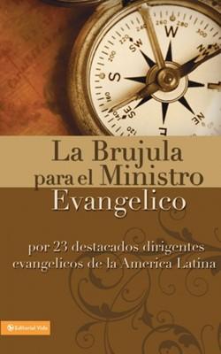 La Brújula para El Ministro Evangélico (Rústica) [Libro]