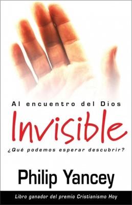 Al Encuentro del Dios Invisible (Rústica) [Libro]