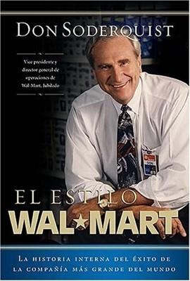 El Estilo Wal-Mart (Rústica) [Libro]