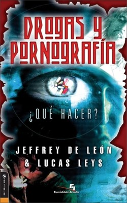 Drogas y Pornografía (Rústica) [Libro]