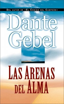 Las Arenas del Alma (Rústica) [Libro]
