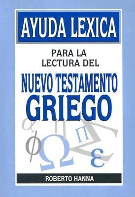 Ayuda lexica para la lectura del N.T Griego (Rústica )