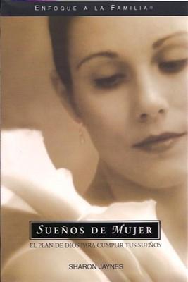 Sueños de Mujer (Rústica) [Libro]