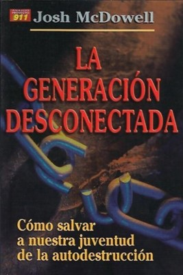 La Generación Desconectada (Rústica) [Libro]