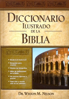 Diccionario Ilustrado de la Biblia (Tapa Dura)