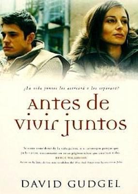 Antes de Vivir Juntos (Rústica) [Libro]