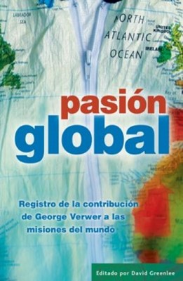 Pasión Global (Rústica) [Libro]