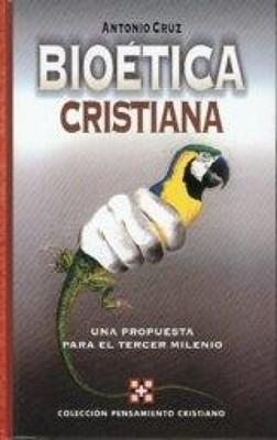 Bioética Cristiana (Rústica) [Libro]