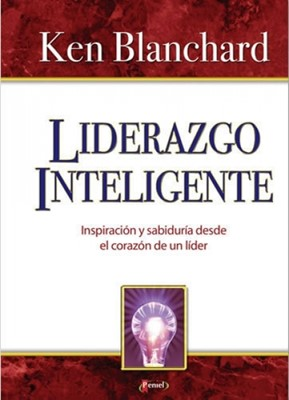Liderazgo Inteligente (Tapa Dura) [Libro]