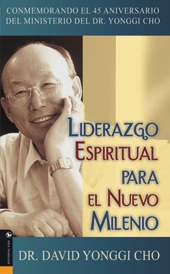 Liderazgo Espiritual para el Nuevo Milenio (Rustica) [Libro]