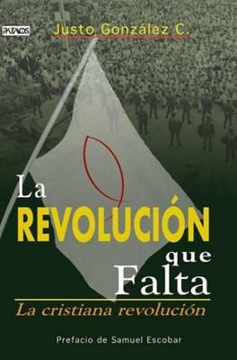 REVOLUCION QUE FALTA (Tapa Rústica )