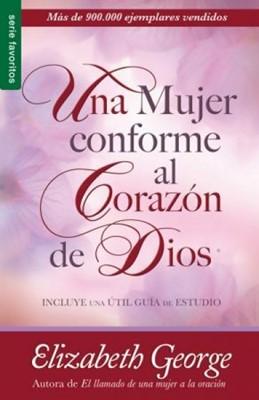 Una Mujer conforme al Corazón de Dios (Tapa Suave) [Libro Bolsillo]