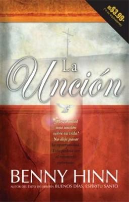 La Unción (Rústica) [Libro]