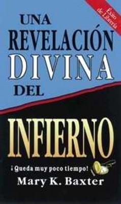 Una Revelación Divina del Infierno (Rústica) [Libro]