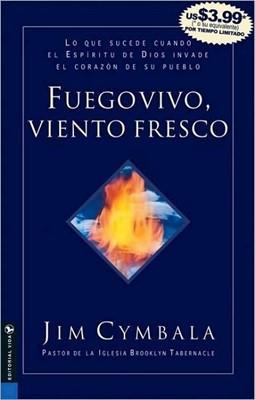 Fuego Vivo, Viento Fresco (Rústica) [Libro]