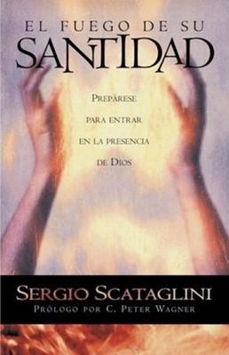El Fuego de su Santidad (Rústica) [Libro]