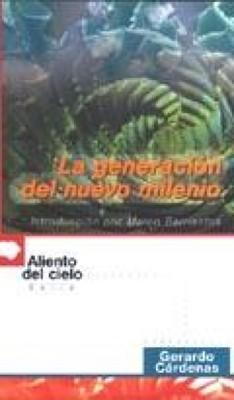 La Generación del Nuevo Milenio (Rústica) [Libro]