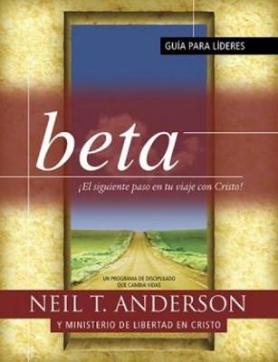 Beta: Guía para Líderes (Rústica) [Libro]