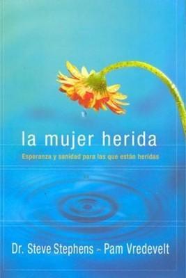 La Mujer Herida (Rústica) [Libro]