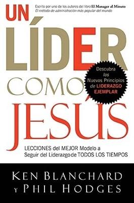 Un Líder como Jesús (Rústica) [Libro]