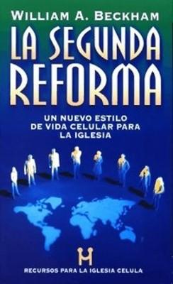 La Segunda Reforma (Rústica) [Libro]