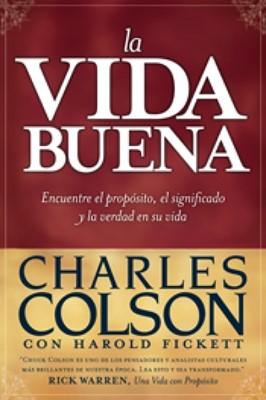 La Vida Buena (Rústica) [Libro]