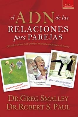 El ADN de las Relaciones para Pareja (Rústica) [Libro]