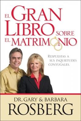 El Gran Libro sobre el Matrimonio (Rústica) [Libro]