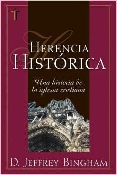Herencia Histórica (Tapa Suave) [Libro]