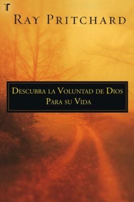 Descubra la Voluntad de Dios para su Vida (Rústica ) [Libro]