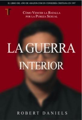 La Guerra Interior (Rústica) [Libro]