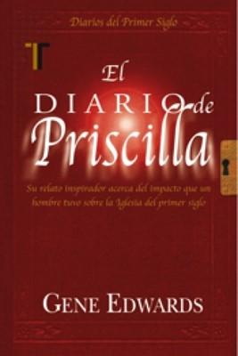 El Diario de Priscilla (Rústica) [Libro]