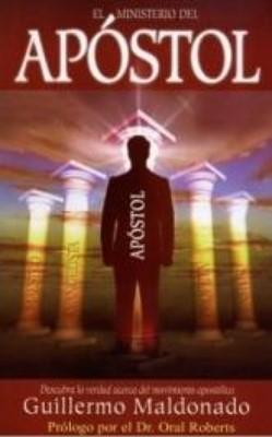 El Ministerio del Apóstol (Tapa Suave) [Libro]